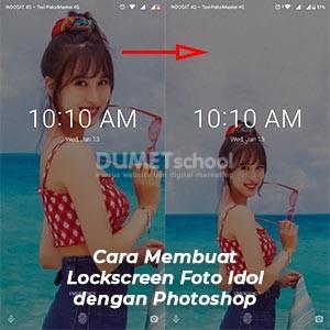 Cara Membuat Lockscreen Foto Idol dengan Photoshop